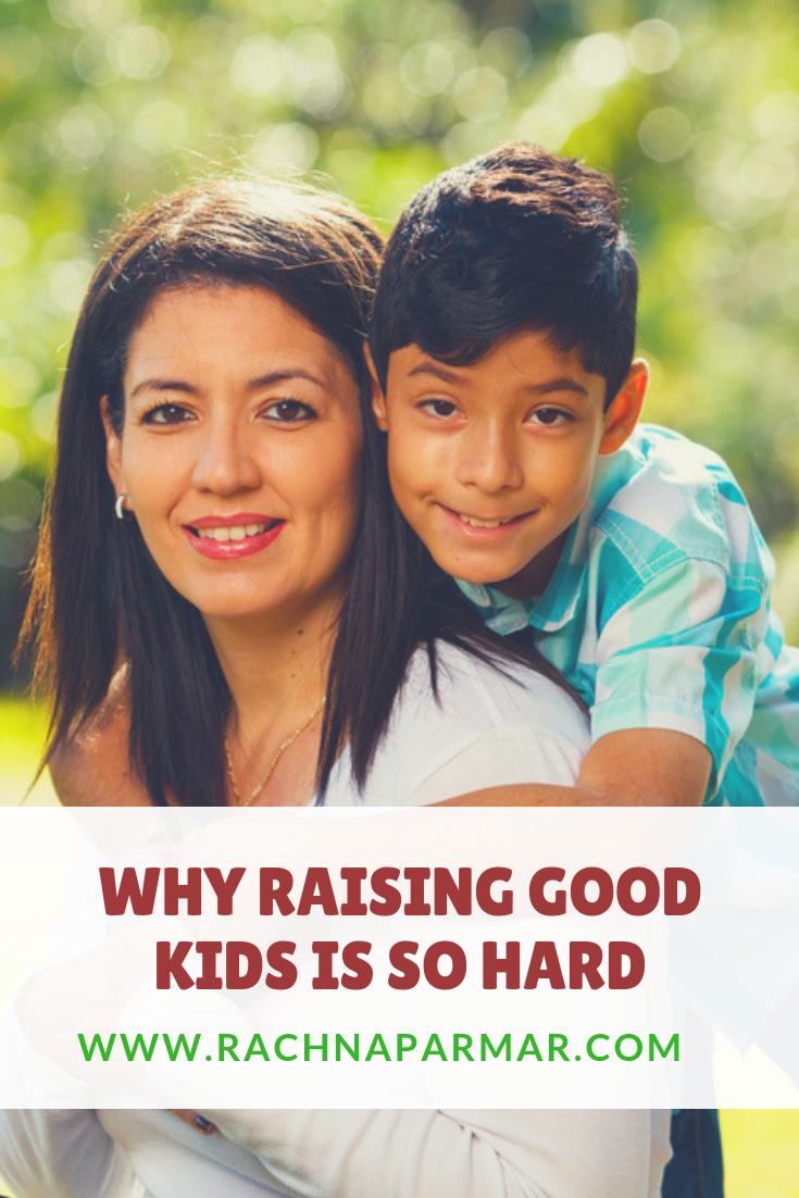 raising good kids hard