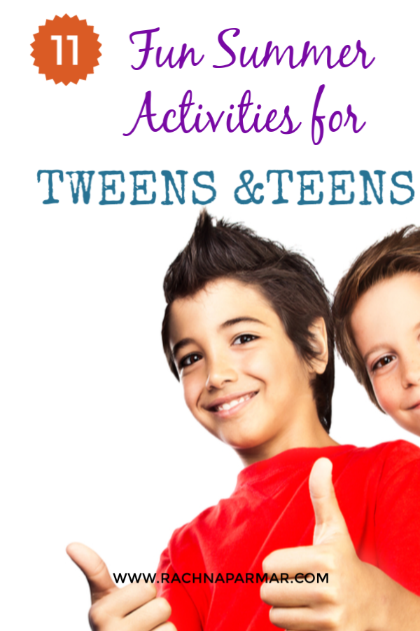 Fun summer activities tweens teens